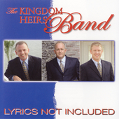 Kingdom Heirs: Lyrics Not Included