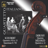 Schubert, Debussy, Milhaud: Quartets / Quartetto Italiano