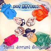 Fat Bottom: Strait Jacket Boogie