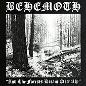 Behemoth: And the Forests Dream Eternally [Remaster]