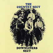 The Downliners Sect: The Country Sect [Bonus Tracks]