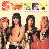 Sweet: Greatest Hits [Remaster]
