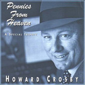 Howard Crosby: Pennies from Heaven