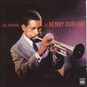 Kenny Dorham: The Arrival of Kenny Dorham