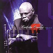 B.B. King/Calvin Owens: True Blue [Bonus Tracks]