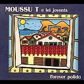 Moussu T e Lei Jovents: Forever Polida