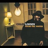 Colin Linden: From the Water [Digipak]