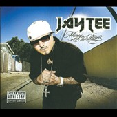 Jay Tee: Money In The Streets [PA] [Digipak]