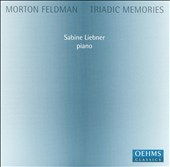 Morton Feldman: Triadic Memories