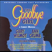 Gary Wilmot/Ann Crumb (Soprano Vocals): The Goodbye Girl [Original London Cast]