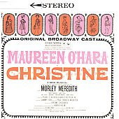 Maureen O'Hara: Christine [Original Broadway Cast]