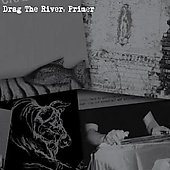 Drag the River: Primer