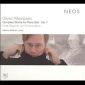 Messiaen: Complete Works for Piano Solo, Vol. 1