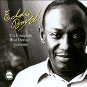 Eddie Boyd: Complete Blue Horizon Sessions