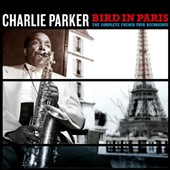 Charlie Parker (Sax): Bird in Paris