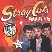 Stray Cats: Greatest Hits [2000]