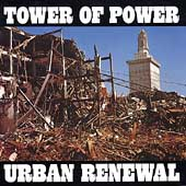 Tower of Power: Urban Renewal