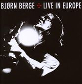 Bjorn Berge: Live in Europe [CD/DVD]