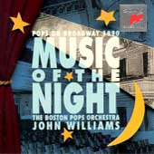John Williams (Film Composer): Music of the Night: Pops on Broadway 1990