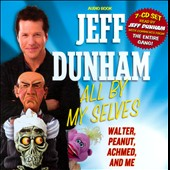 Jeff Dunham: All by My Selves: Walter, Peanut, Achmed, and Me [Box]