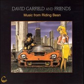 David Garfield: Music from Riding Bean *
