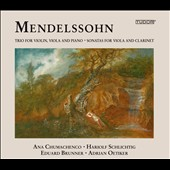 Mendelssohn: Trios and Sonatas