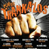 Various Artists: Puros Trankazos