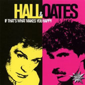 Daryl Hall & John Oates: If That's What Makes You Happy
