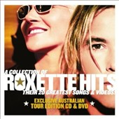 Roxette: Collection of Roxette Hits: Their 20 Greatest Songs! [Australian Tour Edition]