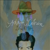 Adam Cohen: Like a Man