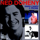 Ned Doheny: Hard Candy/Prone
