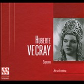 Airs D'Opera / Huberte Vecray, Soprano