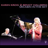 Karin Krog/Bengt Hallberg: Cabin in the Sky [Digipak]