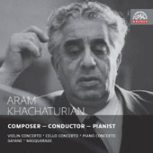 Aram Khachaturian: Violin Concerto; Cello Concerto, Piano Concerto / Leonid Kogan, violin; Antonin Jemelik, piano