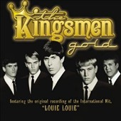 The Kingsmen (Rock): Gold