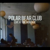 Polar Bear Club: Live At The Montage [Digipak] *