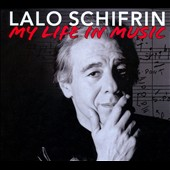 Lalo Schifrin (Composer): My Life in Music [Box]