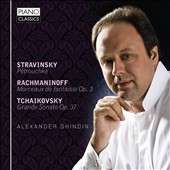 Alexander Ghindin plays Stravinsky: Petrouchka; Rachmaninov: Morceaux; Tchaikovsky: Grande Sonatae