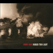 Bobby Bare: Darker Than Light [PA] [Digipak]