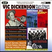 Vic Dickenson: Five Classic Albums Plus (Vic Dickenson Septet #1/#2/#3/#4/Mainstream Jazz) *