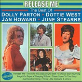 Various Artists: Release Me: The Best of Dolly Parton, Dottie West, Jan Howard, June Stearns