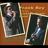 Frank Bey/Anthony Paule: You Don't Know Nothing [Digipak]