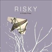 A Private Press: Risky