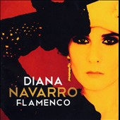 Diana Navarro: Flamenco