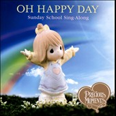 Various Artists: Oh Happy Day: Sunday School Sing-Along