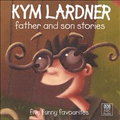 Kym Lardner: Father and Son Stories
