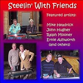 Mike Headrick: Steelin with Friends