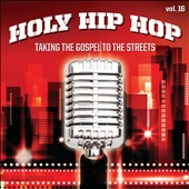 Various Artists: Holy Hip Hop, Vol. 16: Taking Gospel to the Streets