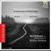 Vaughan Williams: Ten Blake Songs; On Wenlock Edge; Dove: The End; Warlock: The Curlew / Mark Padmore, tenor