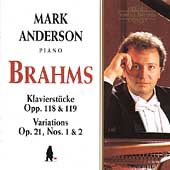 Brahms: Klavierst&uuml;cke Op 118 & 119, Varations /Mark Anderson